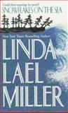 Snowflakes on the Sea, Linda Lael Miller, 1551664283