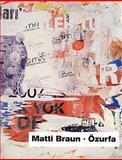 Matti Braun: Ozurfa, Ebru Akalin, 3865604285