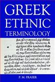 Greek Ethnic Terminology, Fraser, P. M., 019726428X