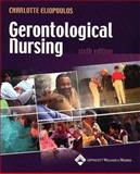 Gerontological Nursing, Eliopoulos, Charlotte K., 0781744288