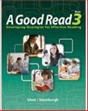 A Good Read : Developing Strategies for Effective Reading, Islam and Steenburgh, Carrie, 1424004284