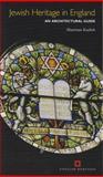 Jewish Heritage in England, Sharman Kadish, 190562428X