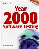 Year 2000 Software Testing, Perry, William E., 0471314285