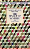 The Revolt of Mother and Other Stories, Mary E. Wilkins Freeman, 0486404285