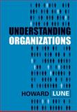 Understanding Organizations, Lune, Howard, 0745644287