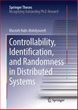 Networked Dynamic Systems : Identication, Controllability, and Randomness, Nabi-Abdolyouse, Marzieh, 3319024280