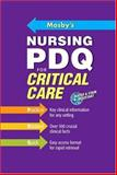 Mosby's Nursing PDQ for Critical Care, Stillwell, Susan B., 0323034284