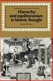 Hierarchy and Egalitarianism in Islamic Thought, Marlow, Louise, 052189428X