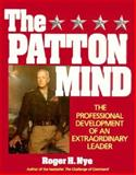 The Patton Mind, Roger H. Nye, 0895294281