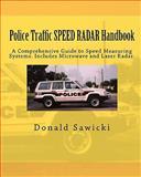 Police Traffic SPEED RADAR Handbook, Donald Sawicki, 1456524283