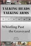 Talking Heads, Talking Arms, John Wood, 1550024280