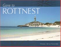 Gone to Rottnest, Trea Wiltshire, 1920694285