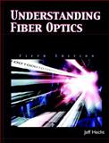 Understanding Fiber Optics, Hecht, Jeff, 0131174290