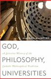 God, Philosophy, Universities, Alasdair MacIntyre, 074254429X