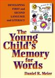The Young Child's Memory for Words, Daniel R. Meier, 0807744298