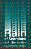 Rain of Scorpions and Other Stories, Estela P. Trambley, 0927534290
