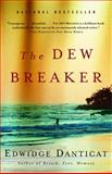 The Dew Breaker, Edwidge Danticat, 1400034299