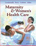 Maternity and Women's Health Care, Lowdermilk, Deitra Leonard and Perry, Shannon E., 0323074294
