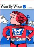 Wordly Wise : Book B, Kenneth Hodkinson, 0838804292