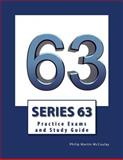 Series 63 Practice Exams and Study Guide, Philip Martin McCaulay, 1500704296