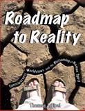 Roadmap to Reality, Thomas J. Elpel, 1892784297