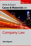Hicks and Goo's Cases and Materials on Company Law, Dignam, Alan J. and Hicks, Andrew, 0199564299