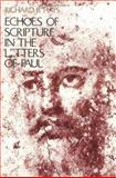 Echoes of Scripture in the Letters of Paul, Hays, Richard B., 0300054297