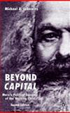 Beyond Capital : Marx's Political Economy of the Working Class, Lebowitz, Michael A., 0333964292