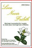 Love Never Faileth, John Saundra Galliher, 0595254292