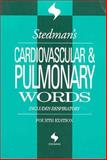 Stedman's Cardiovascular and Pulmonary Words : With Respiratory Words, Stedman, Thomas Lathrop and Stedman Staff, 0781754291