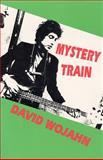 Mystery Train 1st Edition