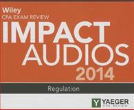 Wiley Cpa Exam Review 2014 Impact Audios : Regulation, Yaeger, 1118894294