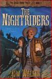 The Nightriders, Jim Walker, 1556614292