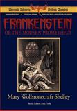Frankenstein - Phoenix Science Fiction Classics, Shelley, Mary Wollstonecraft and Panshin, Alexei, 1604504293