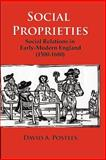 Social Proprieties : Social Relations in Early-Modern England (1500-1680), Postles, David A., 0976704293