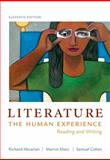 Literature: the Human Experience : Reading and Writing, Abcarian, Richard and Klotz, Marvin, 1457604299