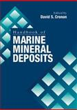Handbook of Marine Mineral Deposits, Cronan, David S., 084938429X