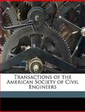 Transactions of the American Society of Civil Engineers, , 1149564296