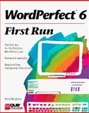 First Run WordPerfect 6, Berghaus, Nona, 1565294297