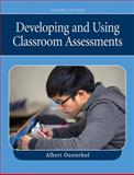 Developing and Using Classroom Assessments, Oosterhof, Albert, 0132414295