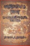 Wisdom's Way, Steven A. Barben, 1605944297