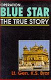 Operation Blue Star : The True Story, Barr, K. S., 8185944296