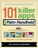 101 Killer Apps for Your Palm Handheld, Johnson, Dave and Broida, Rick, 0072254297