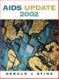 AIDS Update 2002, Stine, Gerald J., 0130664294