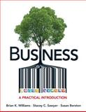 Business : A Practical Introduction, Williams, Brian K. and Berston, Susan, 0132334291