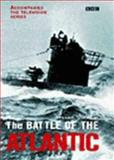 The Battle of the Atlantic, Williams, Andrew, 056353429X