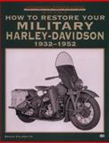 How to Restore Your Military Harley-Davidson, Palmer, Bruce, 3rd, 0760304297