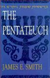 The Pentateuch, Smith, James E., 0899004296