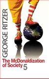 The Mcdonaldization of Society 5, Ritzer, George, 1412954290