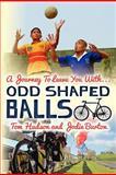 Odd Shaped Balls, Tom Hudson, 1468184296